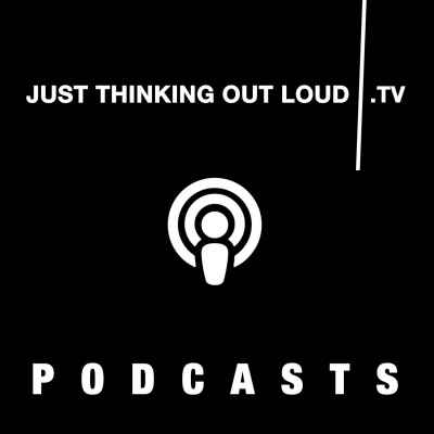 Just Thinking Out Loud Logo - jtol podcasts featured image for website